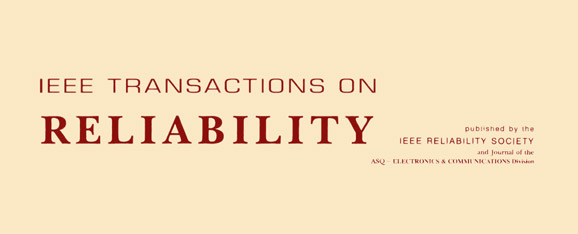 IEEE Transactions on Reliability